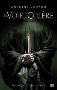 Roman Fantasy La Voie de la Colère Antoine Rouaud
